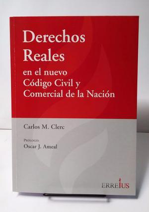 Clerc, Carlos - Derechos Reales En El Nuevo Código Civil...