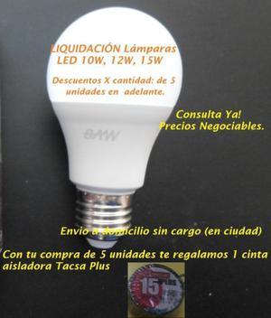Liquidación lámparas de 10W, 12W, 15W
