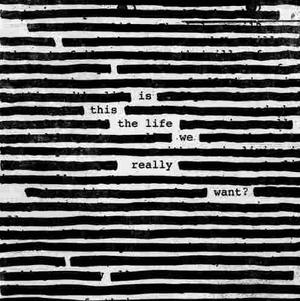 Roger Waters Is This The Life We Really Want? Vinilo 180 Grs