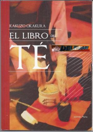 El libro del té, de Kakuzo Okakura, ed. Quadratta.