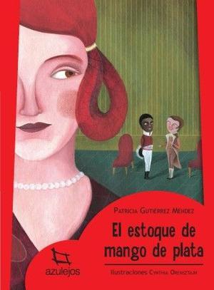 El estoque de mango de plata, Gutierrez Mendez, Ed. Estrada.