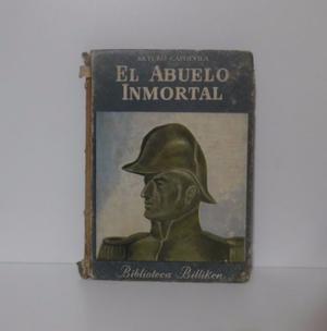 El Abuelo Inmortal Arturo Capdevila Biblioteca Billiken