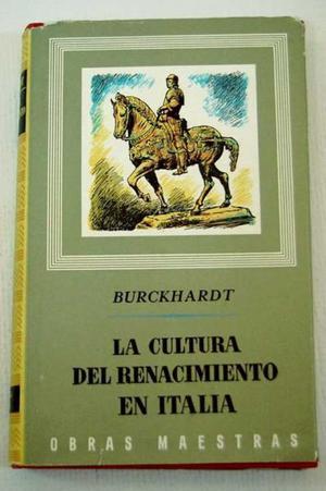 Burckardt- La cultura de Renacimiento en Italia
