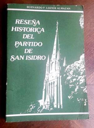 Reseña historica de san isidro  B.p