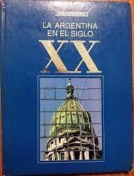 La argentina en el siglo xx