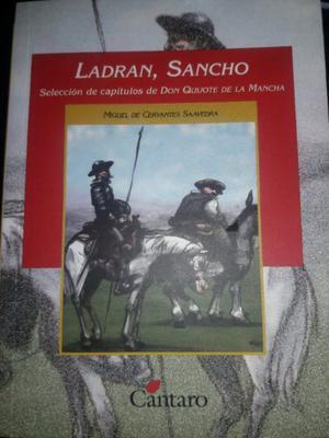 Ladran Sancho selección de capítulos de Don Quijote de la