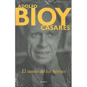 El sueño de los héroes, Adolfo Bioy Casares, Ed. Planeta.