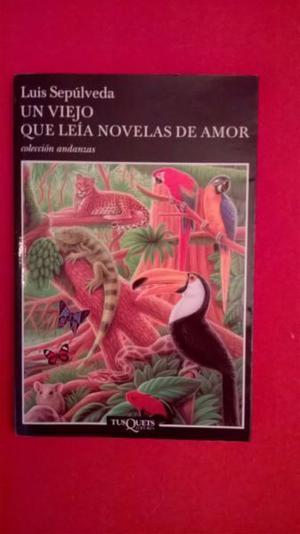 """""""Un viejo que leia novelas de amor"""" de Luis Sepulveda"""