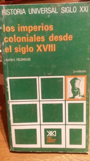 Fieldhouse-Los imperios coloniales desde el siglo XVIII