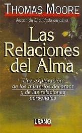 LIBRO: LAS RELACIONES DEL ALMA -THOMAS MOORE
