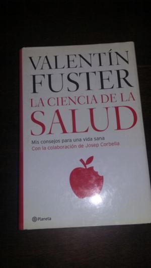 """""""La ciencia de la salud""""de Valentín Fuster."""