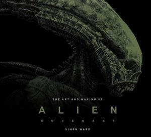 Libro Alien - The Art And Making Of Alien Covenant