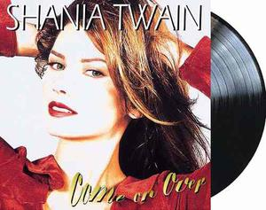 Shania Twain Come On Over 2 Vinilos Nuevos Importados