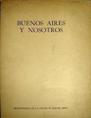 buenos aires y nosotros libro antiguo