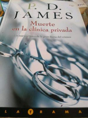 Muerte en la clínica privada, p.d james