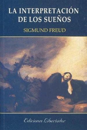La Interpretación De Los Sueños Sigmund Freud Nuevo