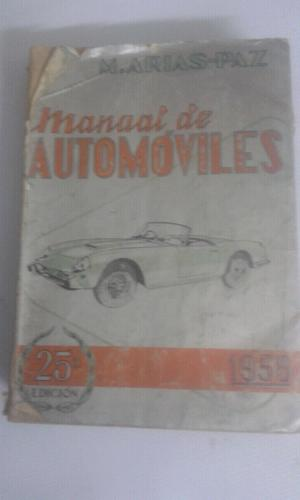 Antiguo manual de automóviles M.Arias-Paz.