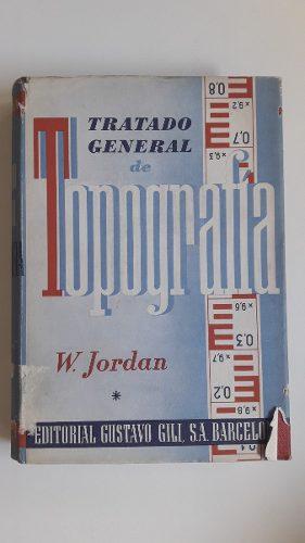 Tratado General De Topografia I Jordan Gustavo Gil Tapa Dura
