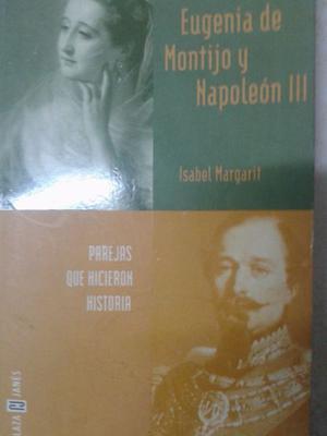 Eugenia De Montijo Y Napoleón III (isabel Margarit)perfecta