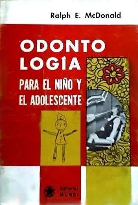 odontologia para el niño y el adolescente autor: ralph e.
