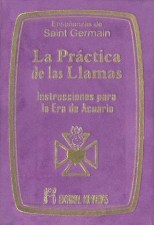 La Practica De Las Llamas Tapa Dura * Humanitas