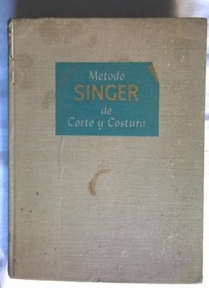 Antiguo método Singer de Corte y Costura, imp..