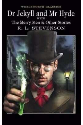 Dr Jekyll And Mr Hyde - Wordsworth - Complete Edition