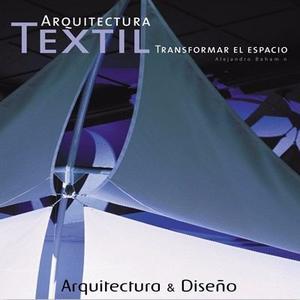 Libro: Arquitectura Textil. Transformar El Espacio - Monsa