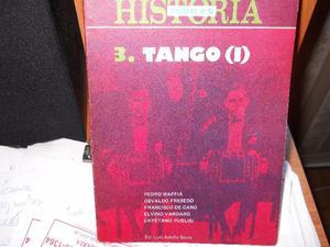 LIBRO TODO ES HISTORIA 3 TANGO DE LUIS A. SIERRA