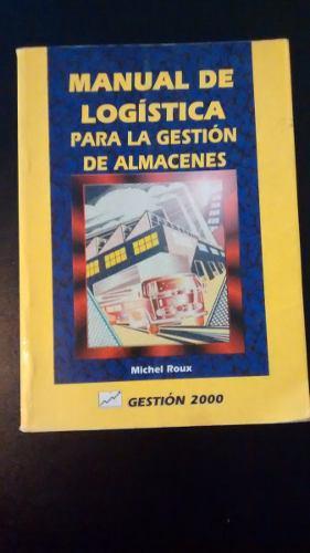 Manual De Logistica Para La Gestion De Almacenes