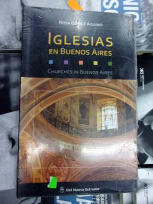 Iglesias En Buenos Aires - R. Gomez Aquino- Del Nuevo Extrem