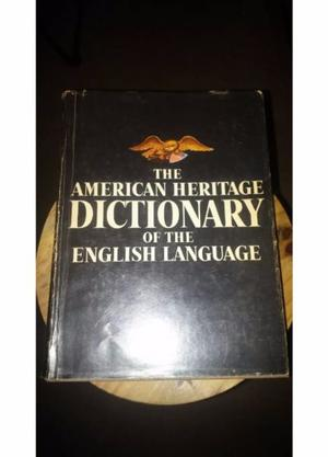 The American Heritage Dictionary Of The English Language!!!