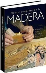 Manual Completo De La Madera 1 Volumen Color - Parramon