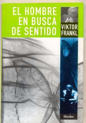 El Hombre En Busca De Sentido - Viktor Frankl - Digital