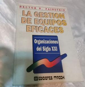 LIBRO GESTION DE EQUIPOS EFICACES - EDICION