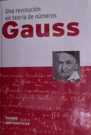 Libro Gauss - Genios De Las Matematicas N° 1