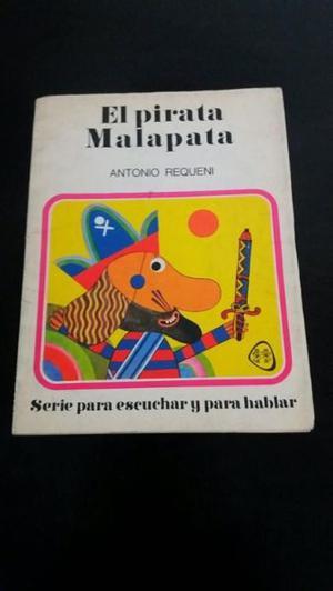 EL PIRATA MALAPATA. 11 cuentos varios. ANTONIO REQUENI.