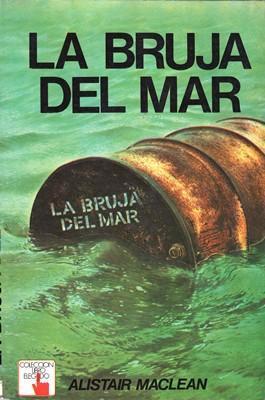 LIQUIDACION DE LIBROS: La bruja del mar, de Alistair MacLean
