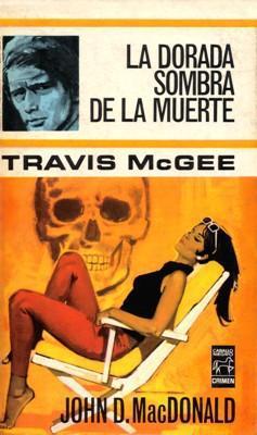 Libro: La dorada sombra de la muerte, de John D. MacDonald