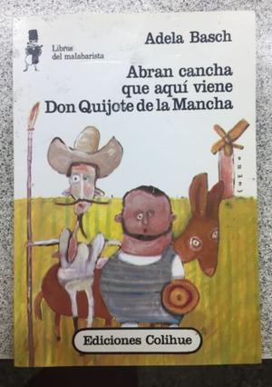 """Libro Usado """"Abran Cancha Que Aqui Viene Don Quijote De La"""