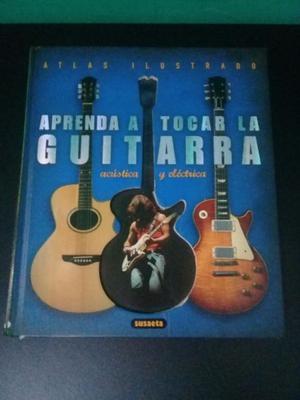 """Atlas ilustrado """"Aprenda a tocar la guitarra"""" acústica y"""