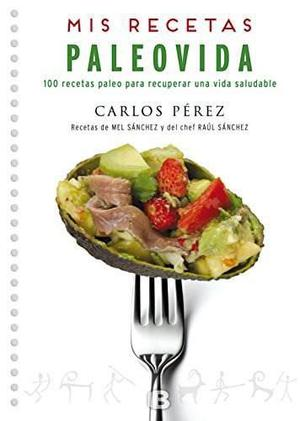 Libro: Mis Recetas. Paleovida (spanish Edition)