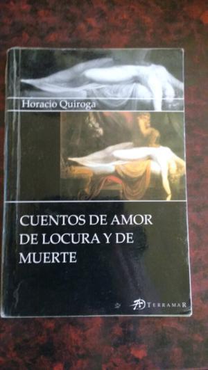 """""""Cuentos de amor de locura y de muerte """""""