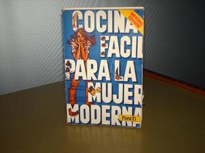 1 libro de cocina facil para la mujer moderna.para ti por