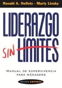 Liderazgo Sin Limites. Ronald Heifetz. Paidos
