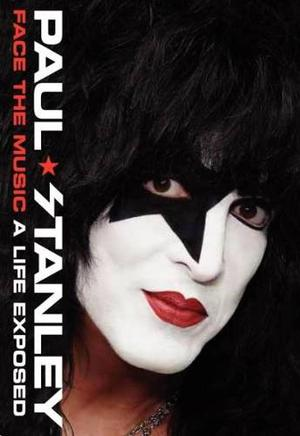 Libro Paul Stanley - Kiss - Face The Music - A Life Exposed