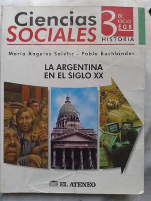Ciencias Sociales 3er ciclo EGB Historia La Argentina en el