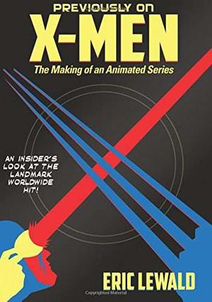Book: Previously On X-men: The Making Of An Animated ()