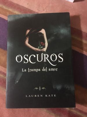 Oscuros, la trampa del amor por Lauren Kate