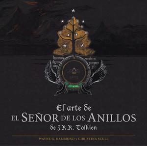 El Arte Del Señor De Los Anillos - Ed. Minotauro